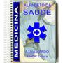 Dicionário Alfabeto Da Saúde Medicina Terminologia Médica