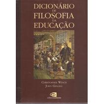 Livro Dicionário De Filosofia Da Educação 2007-frete 10,00 R