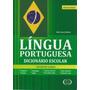 Dicionário Escolar Língua Portuguesa Medio Novo Frete Grátis