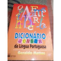 Livro Dicionário Junior Da Língua Portuguesa Geraldo Mattos