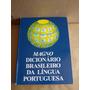 Magno Dicionário Brasileiro Da Língua Portuguesa - 1995