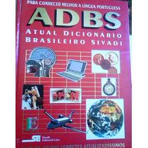 Dicionario Adbs Atual Dicionario Brasileiro Sivadi Capa Dura