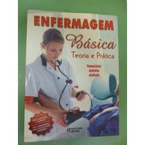 - Livro Enfermagem Básica- Teoria E Prática. - Rideel (mo)