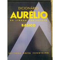 Dicionário Aurélio Edição Básica Dos Anos 90