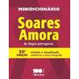 Minidicionário Soares Amora Da Língua Portuguesa (novo)
