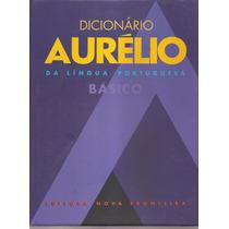 Dicionário Aurélio Da Língua Portuguesa Básica 1ª Edição