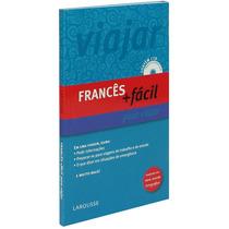 Guia De Conversação - Frances Mais Fácil Para Viajar - Novo