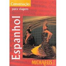 Conversação Para Viagem - Espanhol - Michaelis Tour