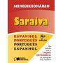 Minidicionário Saraiva - Espanhol-português