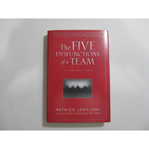 Livro Em Inglês - The Five Dysfunctions Of A Team