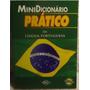 Minidicionário Prático Da Língua Portuguesa - Frete Grátis