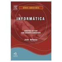 Informática-joão Antonio-questões Da Esaf Com Gabarito Comen