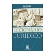 Dicionário Jurídico - Ivan Horcaio- Novo, 2008- Frete Grátis