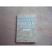 Livro - Dicionário Das Ruas Da Barra Da Tijuca - Ayrton Luiz