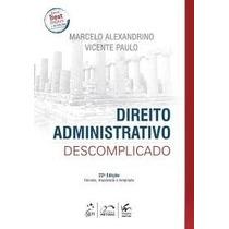 Direito Administrativo Descomplicado 22ª Edição