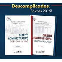 Direito Administrativo/constitucional Descomplicado 2015