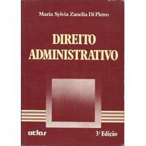 Direito Administrativo, Maria Sylvia Zanella - 3ª Ed. / 1989