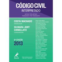 Código Civil Interpretado 2013 - 6ª Ed. Costa Machado
