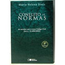 Conflitos De Normas - Maria Helena Diniz + Frete Barato