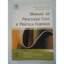 Manual De Processo Civil E Prática Forense Volume 1