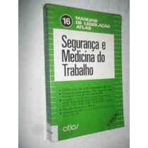 Livro - Segurança E Medicina Do Trabalho - Direito
