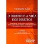 Livro - O Direito E A Vida Dos Direitos 7ª Ed. (capa Dura)