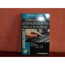 Livro Usado Código Comercial Lei De Falências Antiga 2006
