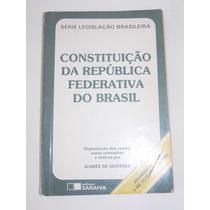 Constituição Da República Federativa Do Brasil -j. Oliveira