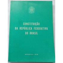 Livro Constituição Da República Federativa Do Brasil 1978