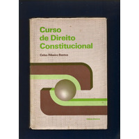 Livro Curso De Direito Constitucional - Celso Rbeiro Bastos
