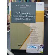 Os 20 Anos Da Constituição Da República Federativa Do Brasil