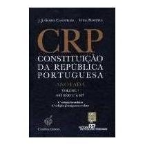 Constituição Da República Portuguesa - Anotada - Vol. 1 -