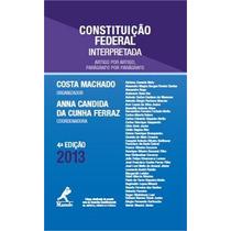 Constituição Federal Interpretada 2013 - Costa Machado