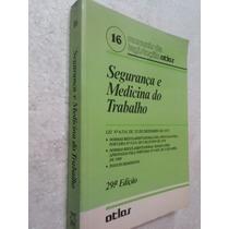 Livro Segurança E Medicina Do Trabalho - 29ª Edição