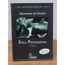Livro Elementos Do Direito Ética Profissional Marco Antonio