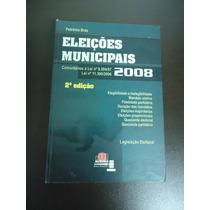 Eleições Municipais - Direito Eleitoral - Petrônio Braz
