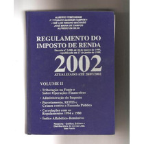 Regulamento Do Imposto De Renda 2002 - Vol.2