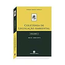 Coletânea De Legislação Ambiental Vol.2-vanusa Murta Agrelli