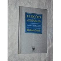 Eleições Municipais De 1996 (sebo Amigo)