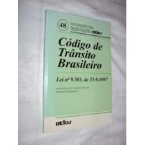 Código De Trânsito Brasileiro (sebo Amigo)