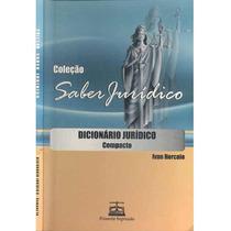Dicionário Jurídico Compacto - Ivan Horcaio