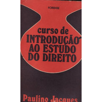 Livro De Introdução Estudo Do Direito - Paulino Jacques