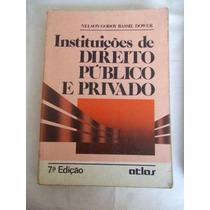 * Instituições De Direito Público E Privado - Nelson Godoy
