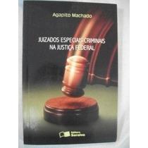 Agapito Machado Juizados Especiais Criminais Justiça Federal