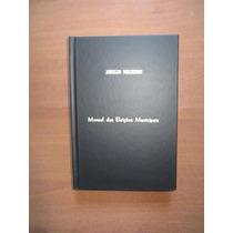 Manual Das Eleições Municipais - Arnaldo Malheiros