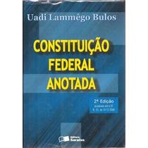 Constituição Federal Anotada - Uadi Lammêgo Bulos 2001 2ª Ed
