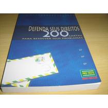 Defenda Seus Direitos - 200 Cartas Pro Teste Guias Práticos