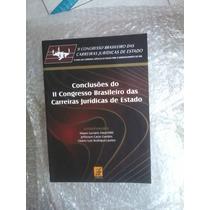Conclusões Do Ii Congresso Brasileiro Das Carreiras Jurídica