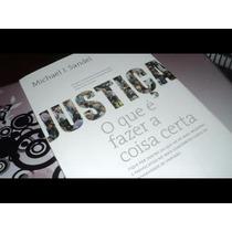 Justiça - O Que E Fazer A Coisa Certa - Michael J. Sandel