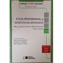 Livro Ética Profissional E Estatuto Da Advocacia.